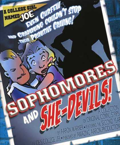 A College Girl Named Joe 2 - Shadow - Sophomores - Aaron Warner - She-devil - Girl