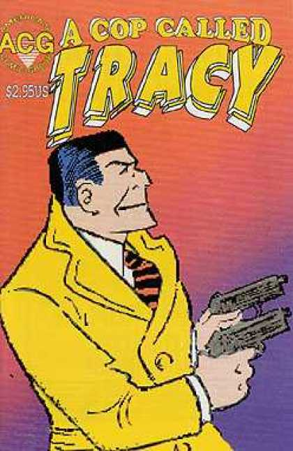 A Cop Called Tracy 11 - Two Guns - Overcoat - Tie - Square Jaw - Law