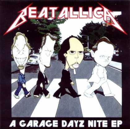 Abbey Road Hommage Covers - Beatallica: A Garage Dayz Nite