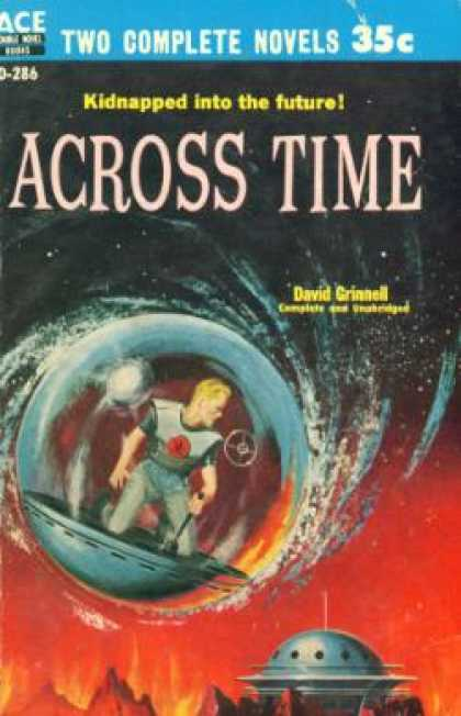 Ace Books - Across Time / Invaders From Earth - David / Silverberg, Robert Grinnell