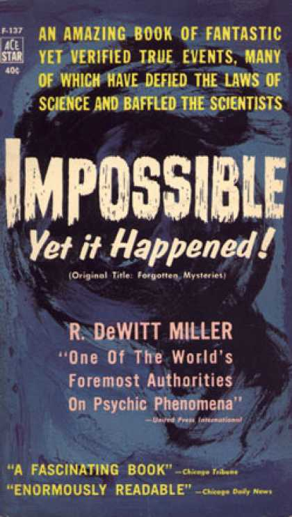 Ace Books - Impossible Yet It Happened - R. DeWitt Miller