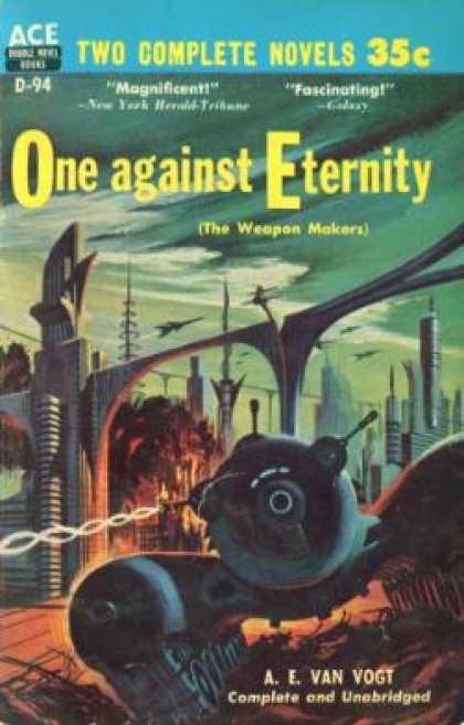 Ace Books - One Against Eternity: The Weapon Makers - A.E. Van Vogt