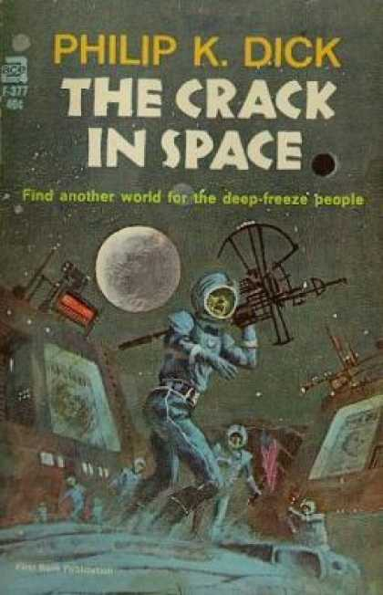Ace Books - The Crack in Space - Philip K. Dick