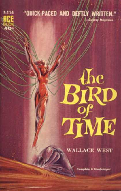 Ace Books - The Bird of Time - Wallace West