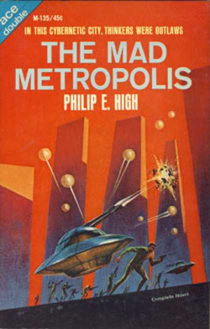 Ace Books - The Mad Metropolis and Space Captain - Philip E. High and Murray Leinster