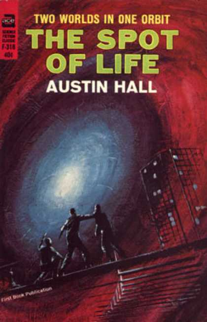 Ace Books - The Spot of Life - Austin Hall