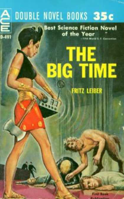 Ace Books - The Big Time / the Mind Spider - Fritz Leiber