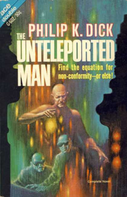 Ace Books - The Unteleported Man - Philip K. Dick