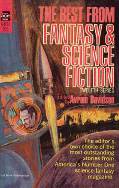 Ace Books - The Best From Fantasy and Science Fiction (12) Twelfth Series: - Avram (editor)