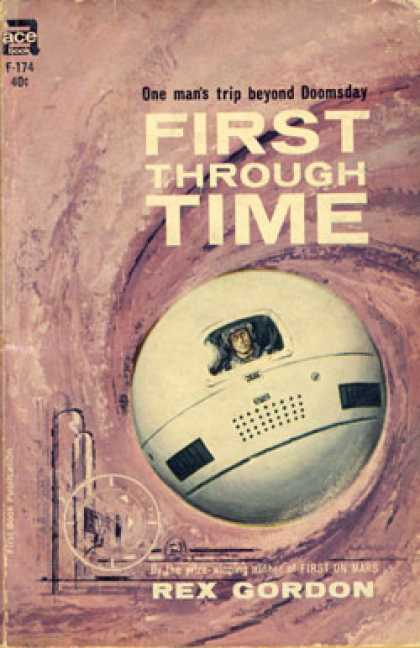 Ace Books - First Through Time - Rex Gordon