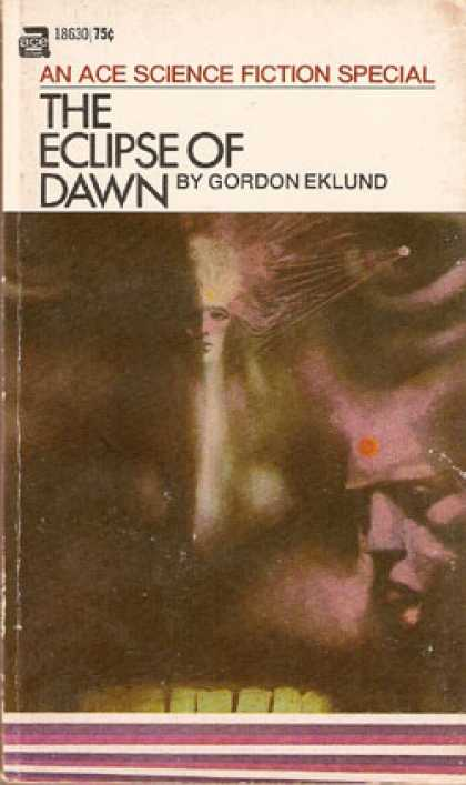 Ace Books - The Eclipse of Dawn - Gordon Eklund