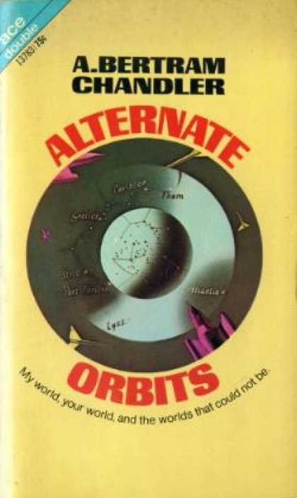 Ace Books - The Dark Dimensions / Aternate Orbits - A. Bertram Chandler