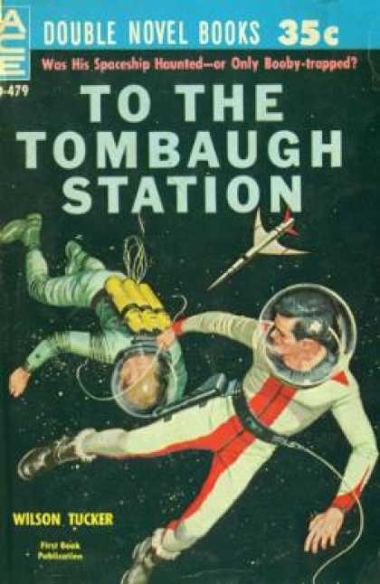 Ace Books - To the Tombaugh Station/earthman,go Home! - Wilson & Anderson,poul Tucker