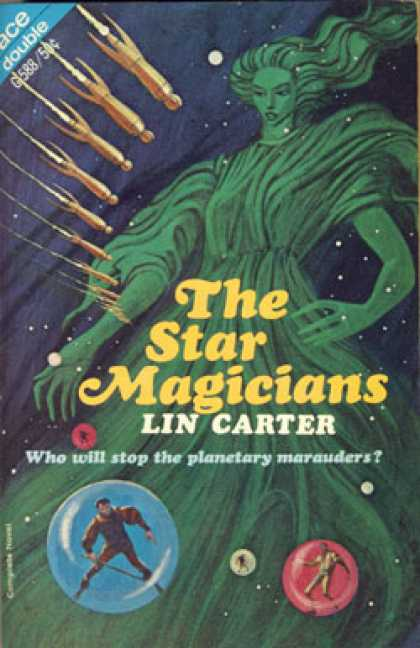 Ace Books - The Star Magicians, the Off-worlders - Lin Carter
