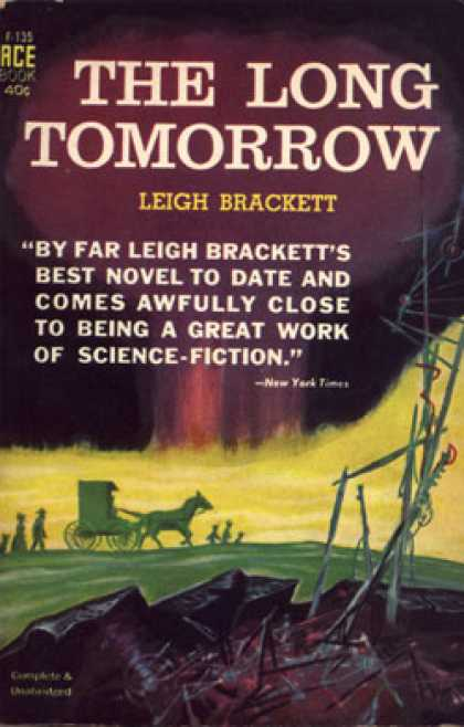 Ace Books - The Long Tomorrow - Leigh Brackett