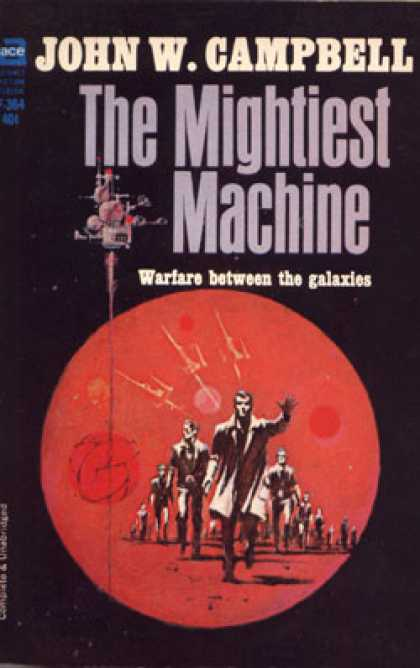 Ace Books - The Mightiest Machine - John W. Campbell