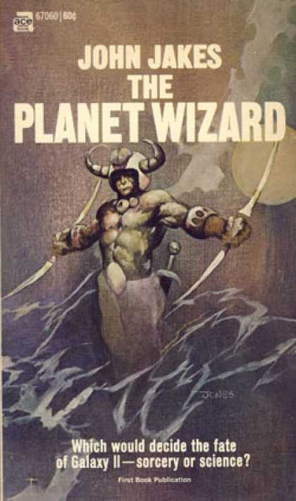 Ace Books - The Planet Wizard - John Jakes