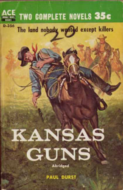 Ace Books - The Cactus Kid / Kansas Guns - Tom West