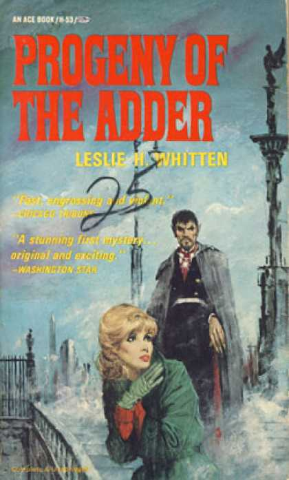 Ace Books - Progeny of the Adder - Leslie H. Whitten
