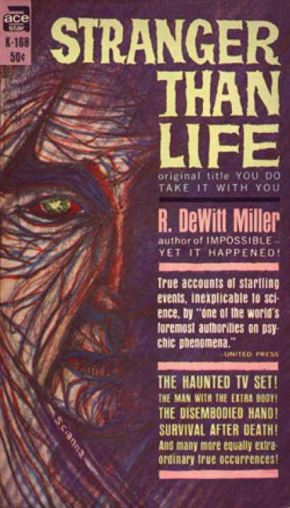 Ace Books - You Do Take It With You: An Adventure Into the Vaster Reality - R. Dewitt Miller