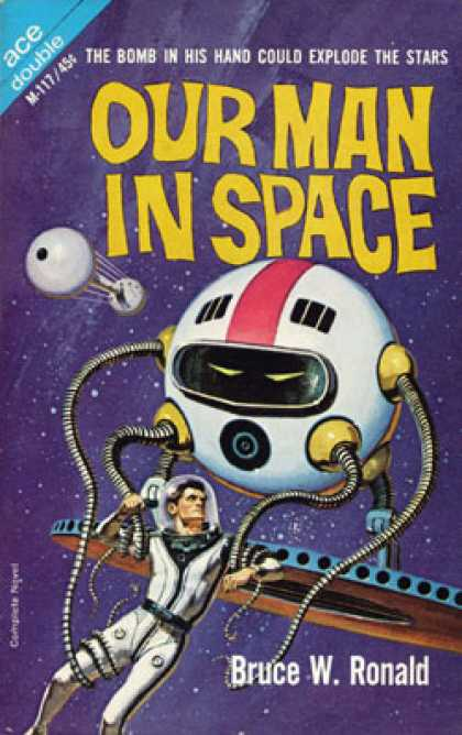 Ace Books - Our Man In Space - Bruce W. Ronald