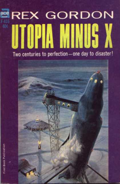 Ace Books - Utopia Minus X - Rex Gordon