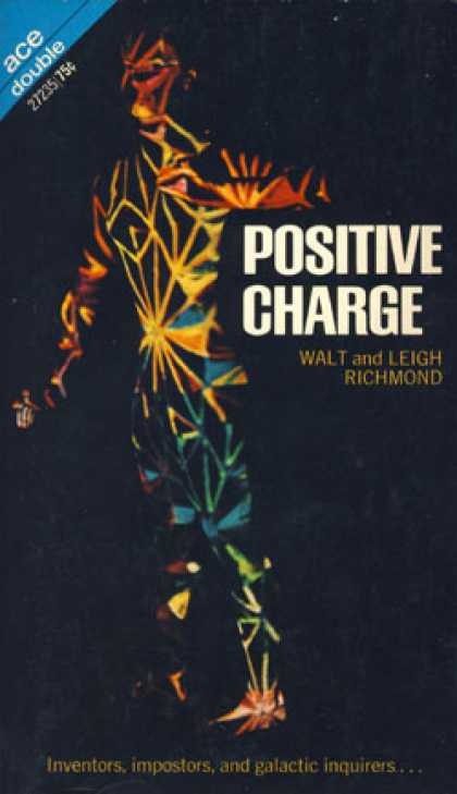 Ace Books - Positive Charge & Gallagher's Glacier - Walt and Leigh Richmond