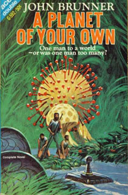 Ace Books - A Planet of Your Own and the Beasts of Kohl - John and John Rackham Brunner