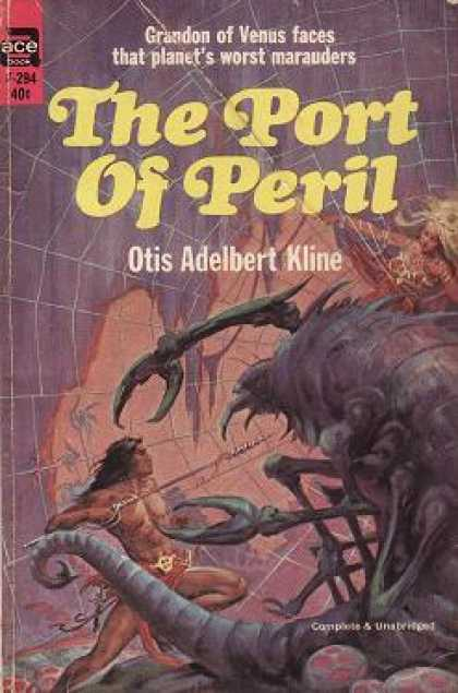 Ace Books - The Port of Peril - Otis Adelbert Kline