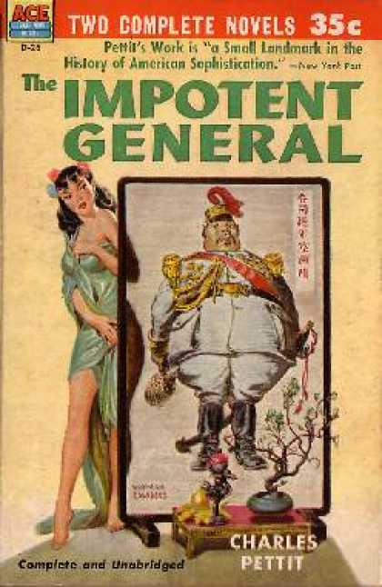 Ace Books - The Impotent General / Love In a Junk - Charles Pettit