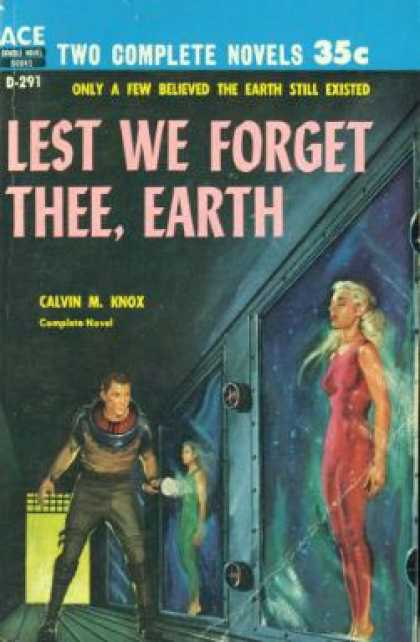 Ace Books - People Minus X / Lest We Forget Thee, Earth - Raymond Z. Gallun