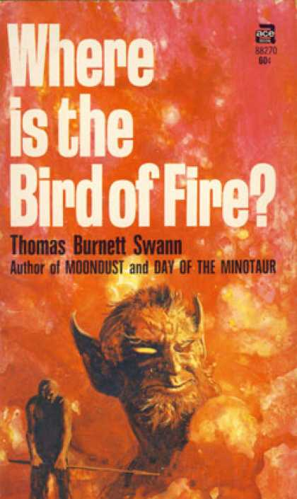 Ace Books - Where Is the Bird of Fire? - Thomas Burnett Swann