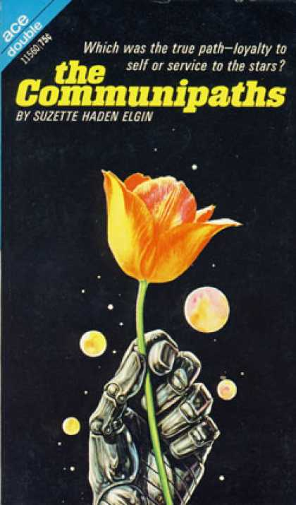 Ace Books - The Communipaths / the Noblest Experiment In the Galaxy - Suzette Haden Elgin