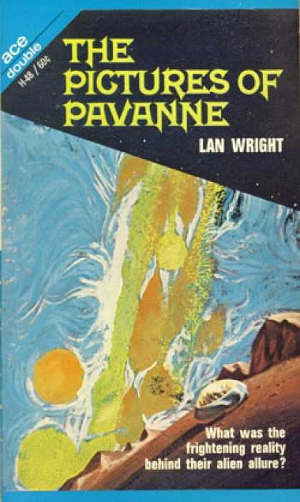 Ace Books - The Pictures of Pavanne/the Youth Monopoly - Lan Wright