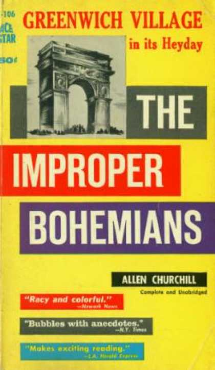 Ace Books - The Improper Bohemians; a Re-creation of Greenwich Village In Its Heyday