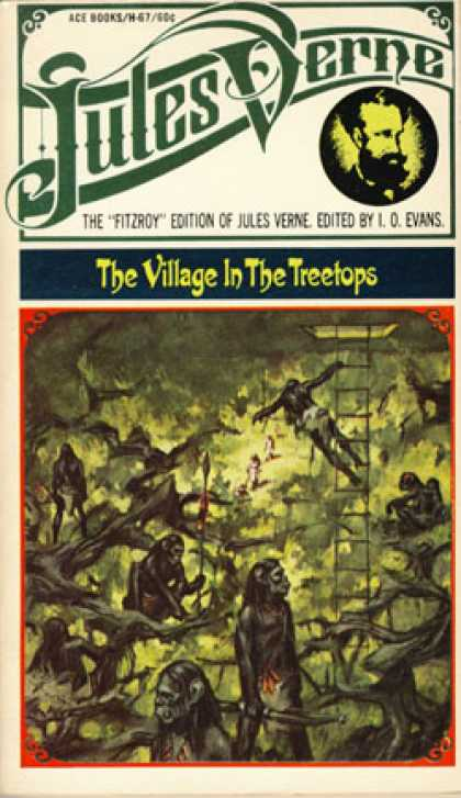 Ace Books - The Village In the Treetops - Jules; Edited By I.o. Evans Verne