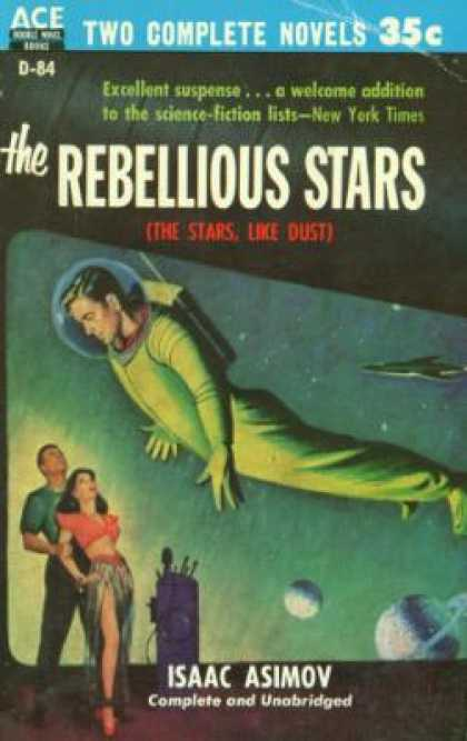 Ace Books - The Rebellious Stars / an Earth Gone Mad (ace Double D-84) - Isaac Asimov