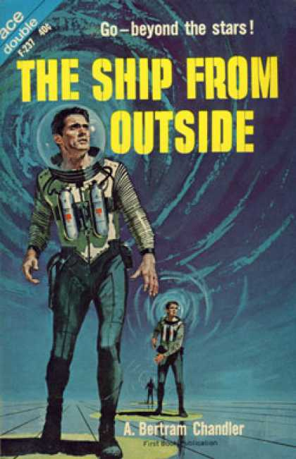Ace Books - The Ship From Outside / Beyond the Galactic Rim - A. Bertram Chandler