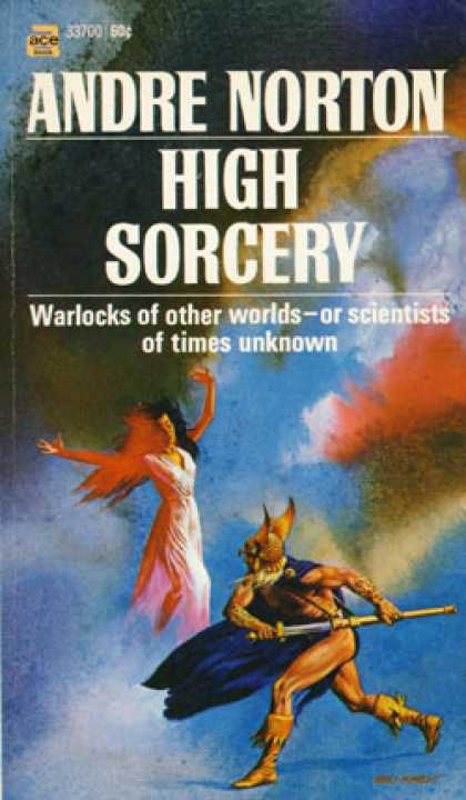 Ace Books - High Sorcery - Andre Norton