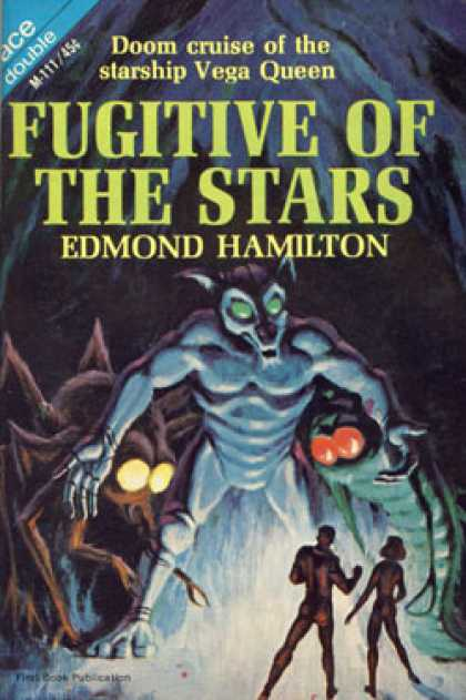 Ace Books - Fugitive of the Stars / Land Beyond the Map - Edmond Hamilton