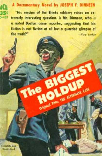 Ace Books - The Biggest Holdup - Joseph Francis Dinneen