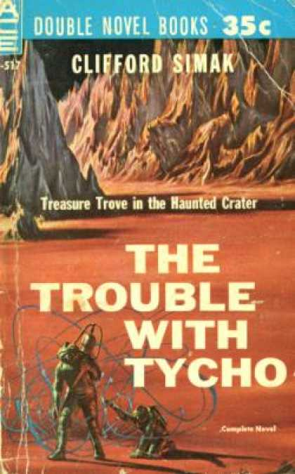 Ace Books - Bring Back Yesterday / the Trouble With Tycho - A. Bertram Chandler