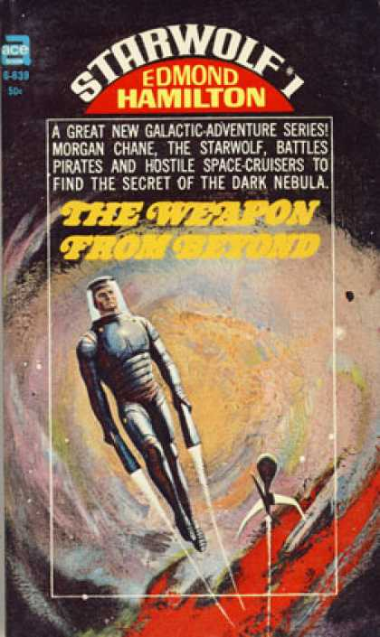 Ace Books - The Weapon From Beyond: Starwolf #1 - Edmond Hamilton