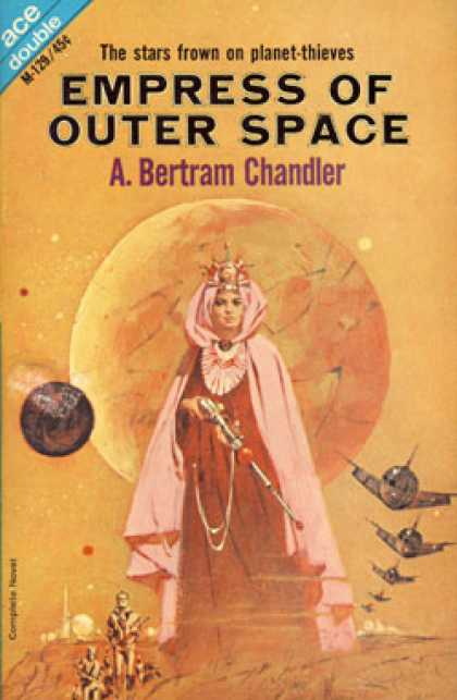 Ace Books - The Alternate Martians & Empress of Outer Space M-129 - A. Bertram Chandler