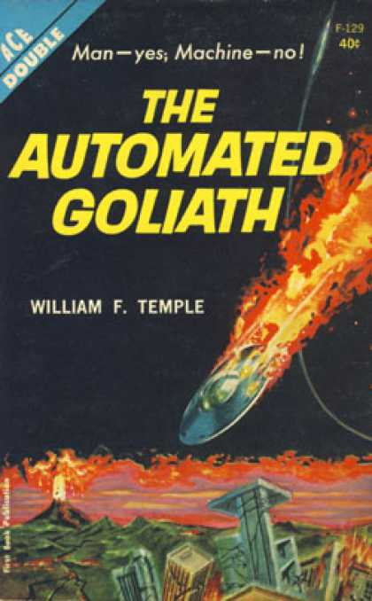 Ace Books - The Automated Goliath; the Three Suns of Amara - William F. Temple