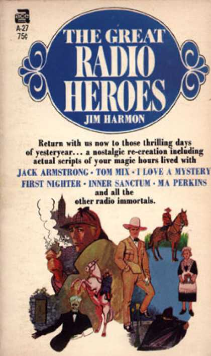 Ace Books - The Great Radio Heroes - Jim Harmon