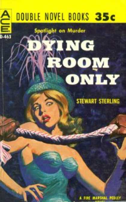 Ace Books - Dying Room Only/the Body In the Bed - Stewart Sterling