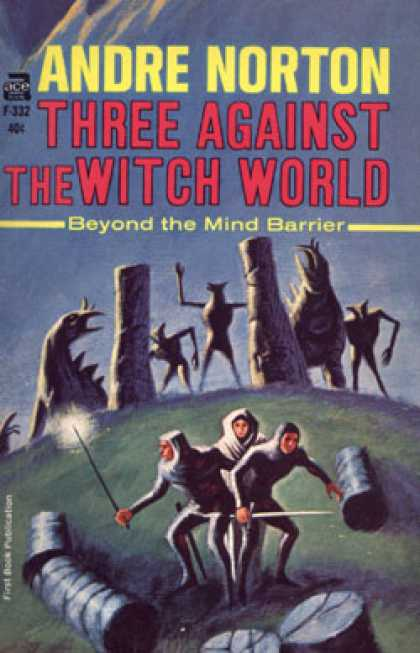 Ace Books - Three Against the Witch World. - Andre Norton