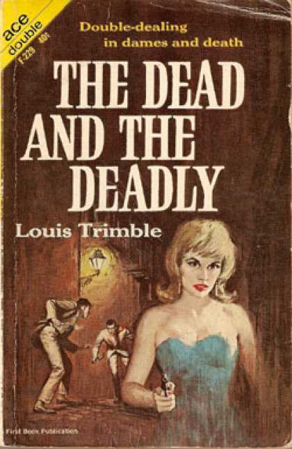 Ace Books - The Dead and the Deadly - Louis Trimble