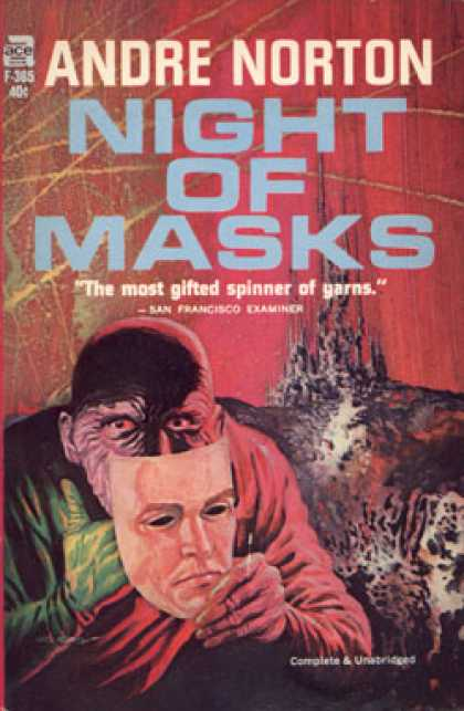 Ace Books - Night of Masks. Complete & Unabridged - Andre Norton